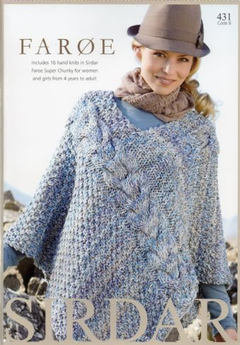 431 Sirdar Faroe Super Chunky Knitting Pattern Booklet 16